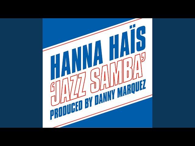 Jazz Samba (Danny Marquez Mix)